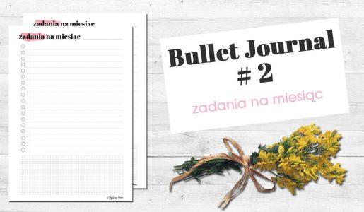 BULLET JOURNAL – ZADANIA NAMIESIĄC