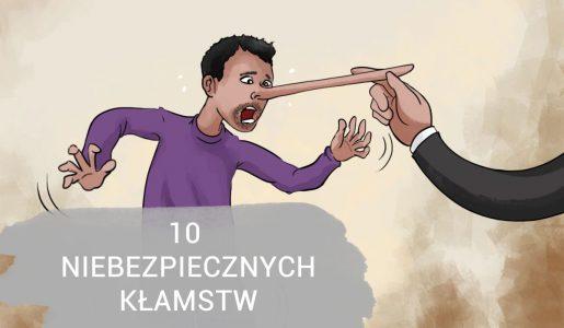 10 NIEBEZPIECZNYCH DLA ZDROWIA KŁAMSTW