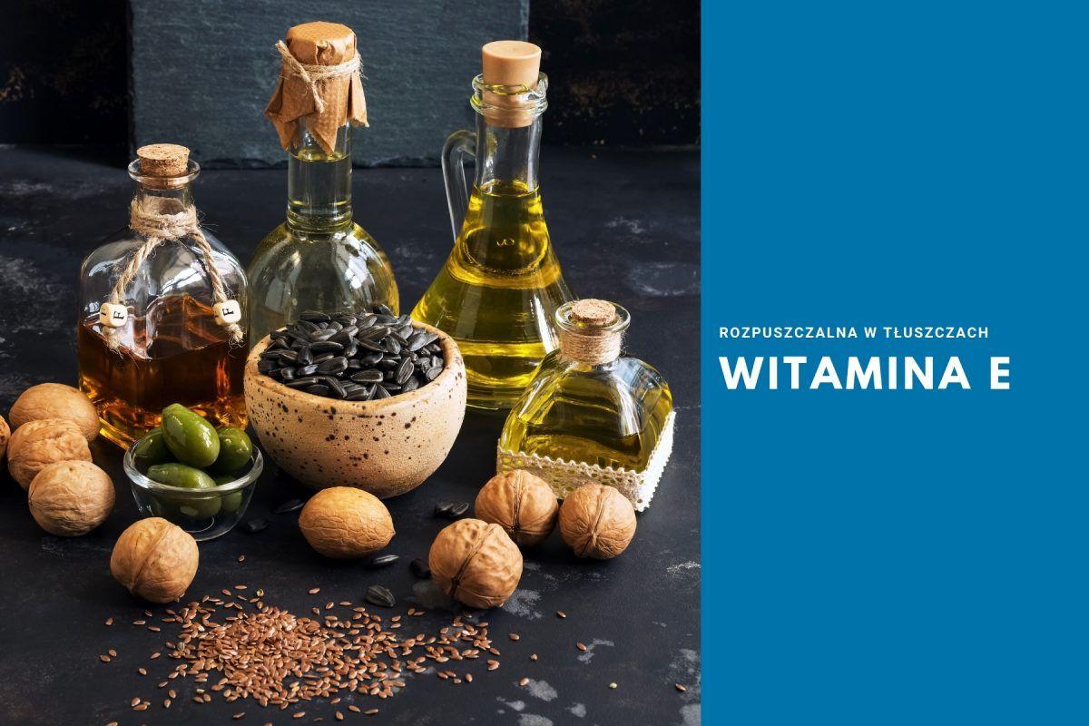witamina E